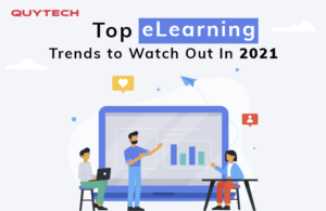 E-Learning Trends to Watch Out for in 2021